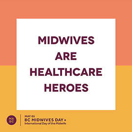 Midwives are Healthcare Heroes